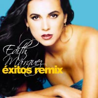 Edith Márquez, Éxitos Remix